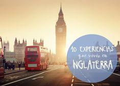 QUE HACER EN INGLATERRA: LAS 10 MEJORES EXPERIENCIAS