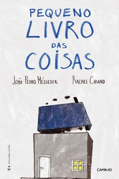 O Pequeno Livro das Coisas vence Prémio Bissaya Barreto de Literatura para a Infância 2014