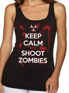 U.S. Custom Ink - Keep Calm Shoot Zombies Women's Tank Top, $13.49 (http://www.uscustomink.com/keep-calm-and-shoot-zombies-womens-tank-top/)