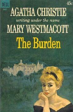 The Burden by Mary Westmacott AKA Agatha Christie