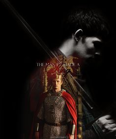 "The man he made a King....which is really true if you think about it. Not to say that Arthur didn't always have his people's best interests at heart, but it was because of Merlin that he changed from a spoiled ""prat"" to a courageous King worthy of the crown..."