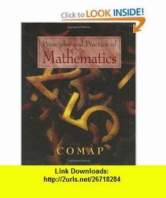 Principles and Practice of Mathematics COMAP (Text in Mathematical Sciences) (9780387946122) Chris Arney, Robert Bumcrot, Paul Campbell, Joseph Gallian, Frank Giordano, Rochelle Wilson Meyer, Michael Olinick, Alan Tucker , ISBN-10: 0387946128  , ISBN-13: 978-0387946122 ,  , tutorials , pdf , ebook , torrent , downloads , rapidshare , filesonic , hotfile , megaupload , fileserve