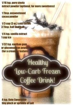 Most Popular Low Carb Desserts – Weight Loss Plans: Keto No Carb Low Carb Gluten-free Weightloss Desserts Snacks Smoothies Breakfast Dinner… low carb mocha frappe coffee drink recipe Healthy Coffee Drinks, Frozen Coffee Drinks, Low Carb Drinks, Coffee Drink Recipes, Low Carb Desserts, Smoothies Coffee, Diabetic Drinks, Diabetic Recipes, Dessert Recipes