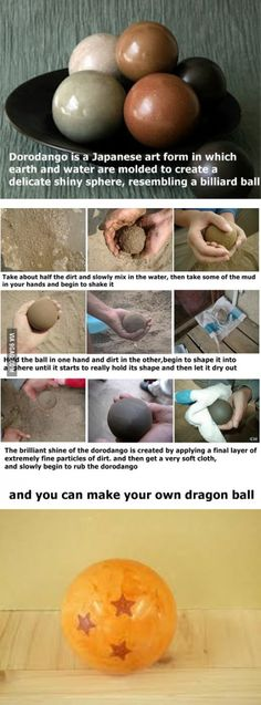 It's Dorodango, they made from mud