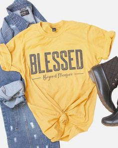Buy Blessed Beyond Measure T-shirt This t-shirt is Made To Order, one by one printed so we can control the quality. We use newest DTG Technology to print on to Blessed Beyond Measure T-shirt Cute Tshirts, Mom Shirts, Shirts With Sayings, T Shirts For Women, Couple Shirts, Funny Shirts, Christian Clothing, Christian Shirts, Christian Apparel