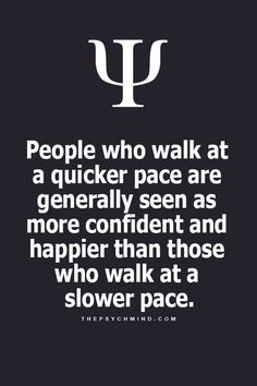 people who walk slow in front of me make me CRAZY - unless they are doing it on purpose cause they are aware I check out their rear view - makes me another kind of crazy.