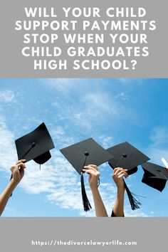 Do you have a child graduating high school soon? Learn how their graduation may affect your child support payments and what to do about it. #divorcelawyerlife #childsupport #parenting #coparenting #divorceadvice #divorce #childcustody