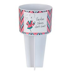 Beach Buddy Cup Holder - Vacation Calories Don't Count