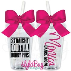Straight Outta Bobby Pins Dance Cheer Personalized Acrylic Tumbler