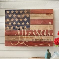 Hand-painted wood slat flag sign says Blessed is the home that puts love first. Made in the USA.Decorate Now, Pay Later with Country Door Credit! Decor Crafts, Wood Crafts, Rustic Americana Decor, American Flag Wood, Flag Signs, Wood Flag, Flag Art, 4th Of July Decorations, Pallet Painting