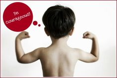 Be Courageous Free Inspiration Google Images.