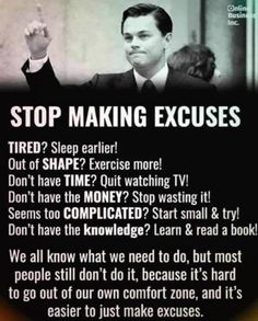 Uplifting Quotes, Inspirational Quotes, False Friends, Stop Making Excuses, Sleep Early, Intelligent People, Rich Dad, Out Of Shape, I Love You All