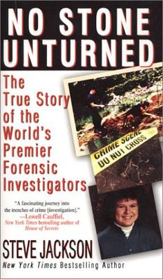 No Stone Unturned: The True Story of the World's Premier Forensic Investigators by Steve Jackson http://www.amazon.com/dp/0786015772/ref=cm_sw_r_pi_dp_kOVwub0DX3KSJ