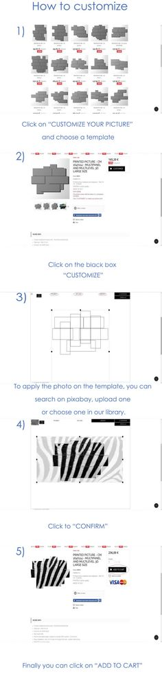 """HOW TO CUSTOMIZE (www.duudaart.com) 1. Click on """"CUSTOMIZE YOUR PICTURE"""" and choose a template; 2. Click on the black box """"CUSTOMIZE""""; 3. To apply the photo on the template, you can search on Pixabay, upload one or choose one in our library; 4. Click to """"CONFIRM""""; 5. Finally, you can click on """"ADD TO CART"""""""