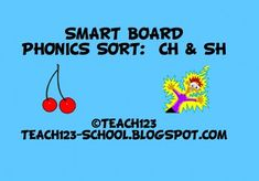 FREE SMART BOARD lesson: Students will say the name of the picture, ,move the picture to either the CH column or the SH column, and then tell whether the SH/CH was at the beginning, middle, or end of the word.
