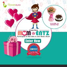 """As the Mother's Day approaches, sons and daughters, it is time to celebrate your ‪#‎SuperMom‬ with FlowerAura's MOM-ENTZ contest. Grab a chance to win an amazing Mother's Day Gift for your mom and surprise her to make this Mother's Day a memorable one."""