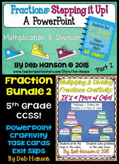 Fractions Bundle based on the 5th Grade Common Core State Standards: multiplying and dividing with fractions and whole numbers, relating fractions to division, word problems.  Includes a PowerPoint with a matching student study guide, craftivity, task cards & exit slips!