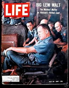 Marines' Marine Big Lew Walt Vietnam Hottest Spot VTG 1967 May 26 Life Magazine