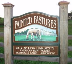 Painted Pastures Sign by woodlandsigns.com