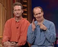 Ryan Stiles and Colin Mochrie. Brilliantly hilarious guys on Whose Line Is It Anyway.  Miss that show.