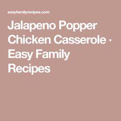 Jalapeno Popper Chicken Casserole · Easy Family Recipes
