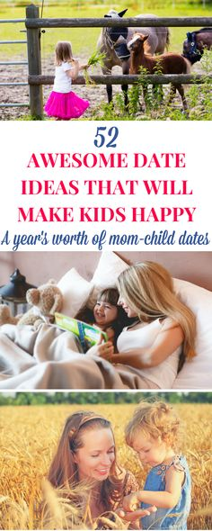 Mom-child date ideas: Discover a year's worth of ideas for enjoying happy moments with your kids! You'll certainly find some good inspiration on this list. |  Mom-son date | Mom-daughter date #Parenting