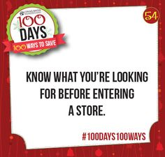 Tip #54 Know what you're looking for before entering a store #100Days100Ways