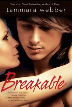 Breakable | Tammara Webber | May 2014 | https://www.goodreads.com/book/show/17936925-breakable | #newadult #romance