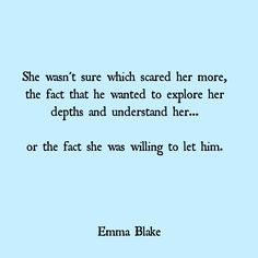 Emma Blake Quote falling in love scorpio layers scared love quote
