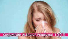 El aumento de la temperatura y la sequedad ambiental de la primavera propician la aparición de la conjuntivitis alérgica, una de las afecciones oculares más habituales.