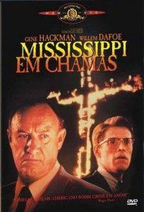 Mississipi em Chamas - Alan Parker mostrando, a partir de um episódio real, que o preconceito se aprende quando criança.