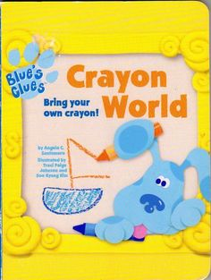 blue s clues was my kids favorite when they were little