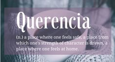 Word of the Week: Querencia - Hannah Braime