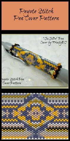 BP-PEN-006 - 2015-21 - JuJuBe - Even Count Peyote Stitch Pen Cover Pattern - One of a Kind - Fashion Art - DIY Instructions
