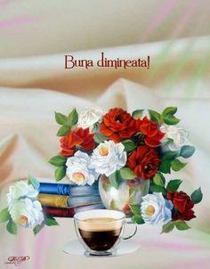 Imagini buni dimineata si o zi frumoasa pentru tine! - BunaDimineataImagini.ro Good Day, Goog Morning, Buen Dia, Good Morning, Hapy Day