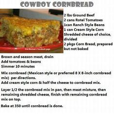 Cowboy Cornbread - ground beef, Rotel tomatoes, ranch beans, cream corn, cheese and 2 pkgs corn bread mix - sounds easy! Cornbread With Corn, Cornbread Casserole, Casserole Dishes, Casserole Recipes, Meat Recipes, Fall Recipes, Mexican Food Recipes, Cooking Recipes, Cowboy Cornbread Recipe