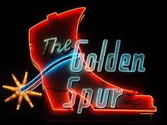 Golden Spur Restaurant~For more than 80 years the Golden Spur restaurant has been doing business in Glendora, still retaining a step back in time vibe along with having one of the great neon signs you'll see along route 66 in California