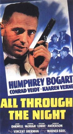 All Through The Night (1941) Humphrey Bogart Movie Posters https://www.youtube.com/user/PopcornCinemaShow