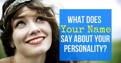 What's in a name? As it turns out, quite a bit! Harness the power of your identity and discover how your name affects your personality!