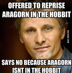 Good guy Viggo, but also, NOOOOOO!!! I would've loved to see him in it again.
