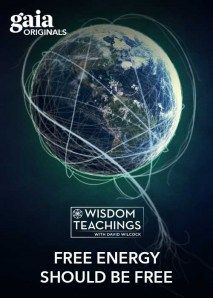 Wisdom Teachings: [#172] Free Energy Should be Free Video - Season 22, Episode 10 - 7/4/2016 - #DavidWilcock We live in a time when the food made most plentiful helps to generate huge profits for pharmaceutical companies. Also, our main fuel source is a great detriment to health and environment. All of this is beginning to change as David Wilcock combs through the past year of disclosures to unravel the great web of control which ensnares our society. He brings to light even more news…
