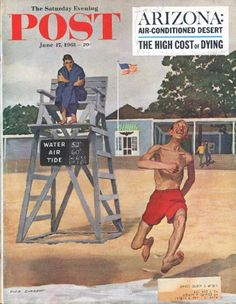 "1961 SATURDAY EVENING POST vintage magazine cover ""Smiley"" ... June 17, 1961 ~ illustrated by Dick Sargent ... Who in his right mind would battle the surf on such a chill and gloomy day, protected only by a pair of red shorts and a rapturour demeanor? Is Smiley a vitamin-pill salesman? Did he draw the earliest vacation period in his office and resolve to make the best of it? ... You can spot an eager beaver every time. ~"