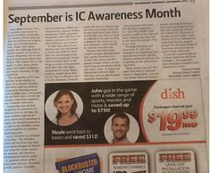 Congratulations to Tamara Pronti who was successful in placing an article about Interstitial Cystitis in her local paper, The Observer! Here is the full text of her article! September is IC Awareness Month  Interstitial Cystitis (IC), a condition also known as painful bladder syndrome, is a chronic illness that has affected millions of women, men, and children worldwide.