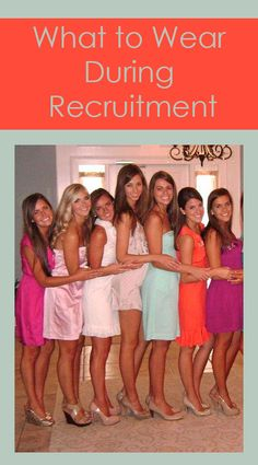 What to wear for sorority recruitment: Tips and advice on what to wear every day during sorority recruitment!