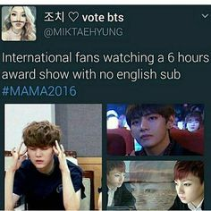 And don't forget we stay up all night actually watching it...I had school the next day but there I was praying for the daesang.