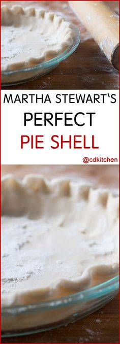 Martha Stewart's Perfect Pie Shell - If you want to know how to make a pie crust, this is how to do it!  | CDKitchen.com