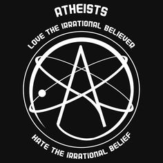 Atheists Love the Irrational Believer; Hate the Irrational Belief | Unisex…