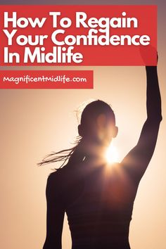 Top tips for how to regain your confidence in midlife. Losing it often happens. Here's how to get it back for your magnificent next chapter. Read this now or pin for later! Single Ladies, Single Women, Stuck In Life, Finding Purpose, Next Chapter, Menopause, Feeling Great, Confidence, Finding Yourself