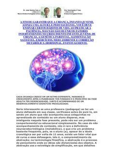 O genesis do crescimento infanto juvenil é parceiro da cognição by VAN DER HAAGEN via slideshare