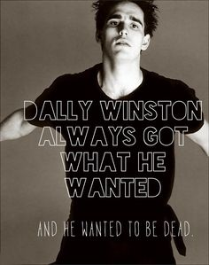 Dallas Winston wanted to be dead. And he always gets what he wants.